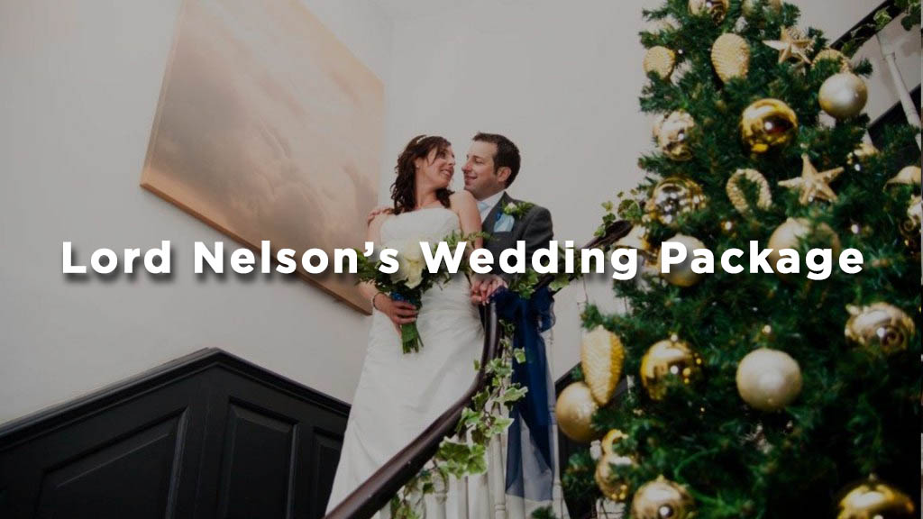 Lord Nelson's Wedding Package at The Mercure Dolphin Southampton